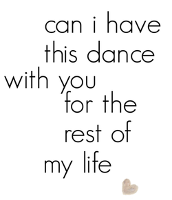 No Matter The Music Dance With Me For The Rest Of This Lifetime Partner Quotes Dance Quotes Words