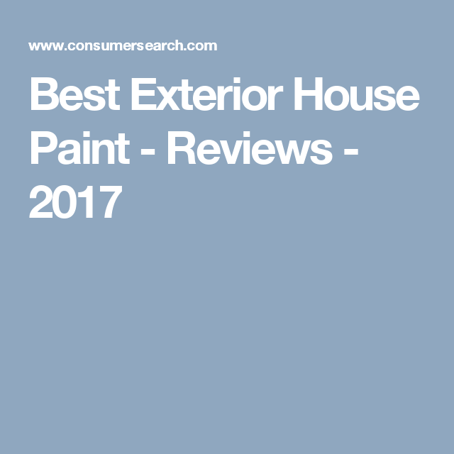 Best Exterior House Paint - Reviews - 2017 | Outdoor Inspiration ...