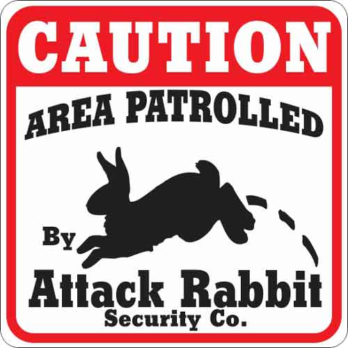 Attack Rabbit Sign In 2020 Signs Ozark Cheap Pet Insurance
