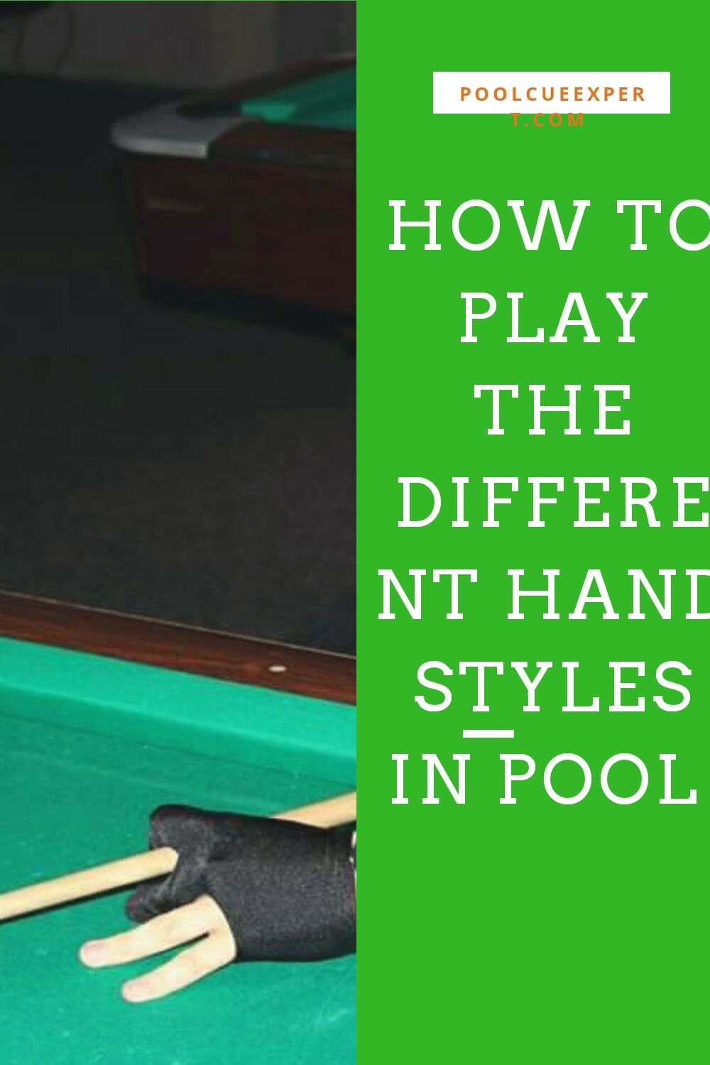 How To Play Hand Positions In Pool 2020 Full Beginners Guide In