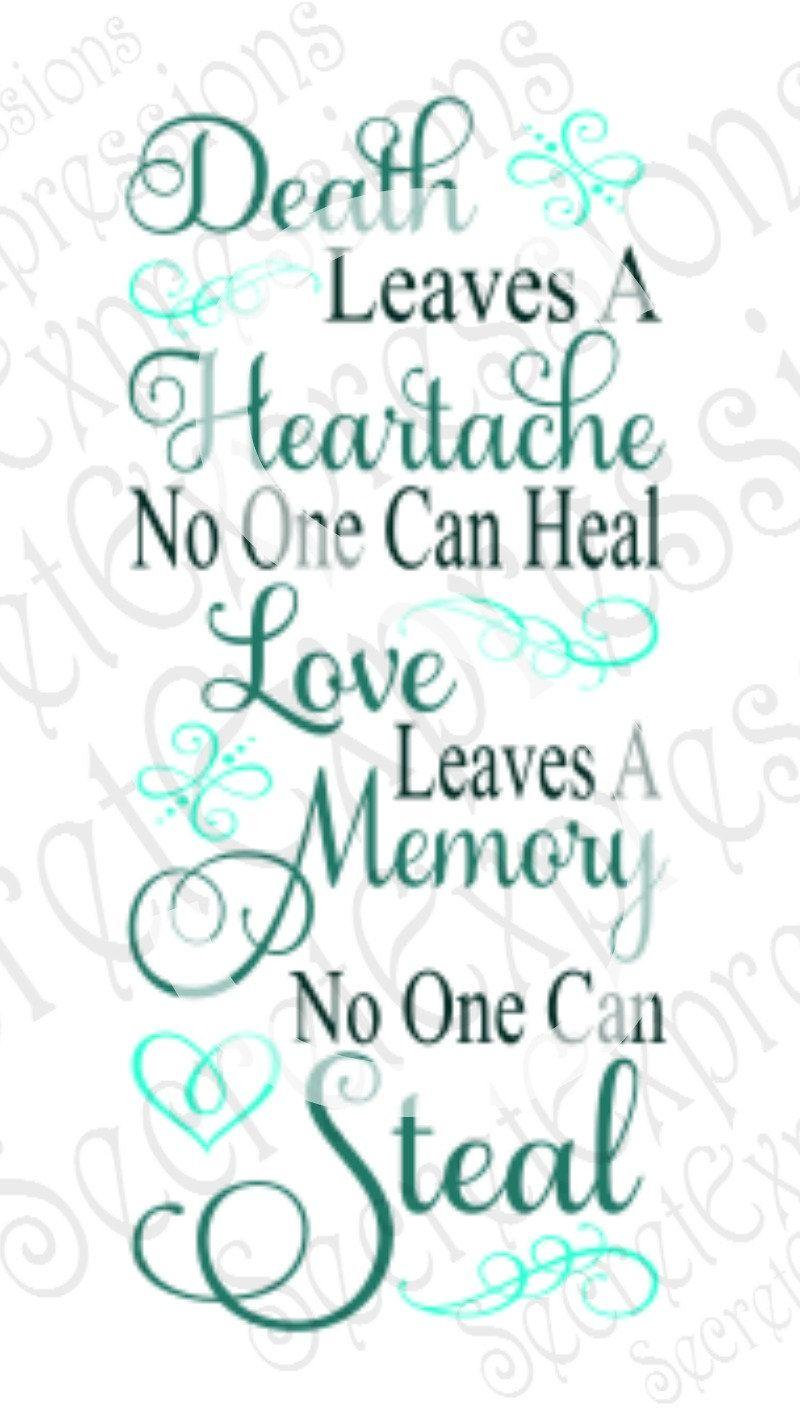 Death Leaves A Heartache Svg   Sympathy SVG   Digital File for Cricut or Silhouette   DXF   EPS   Png   Jpg   Print File