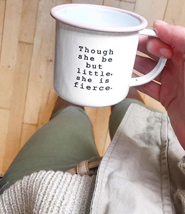 Though She Be But Little She Is Fierce An Adorable Mug For Your