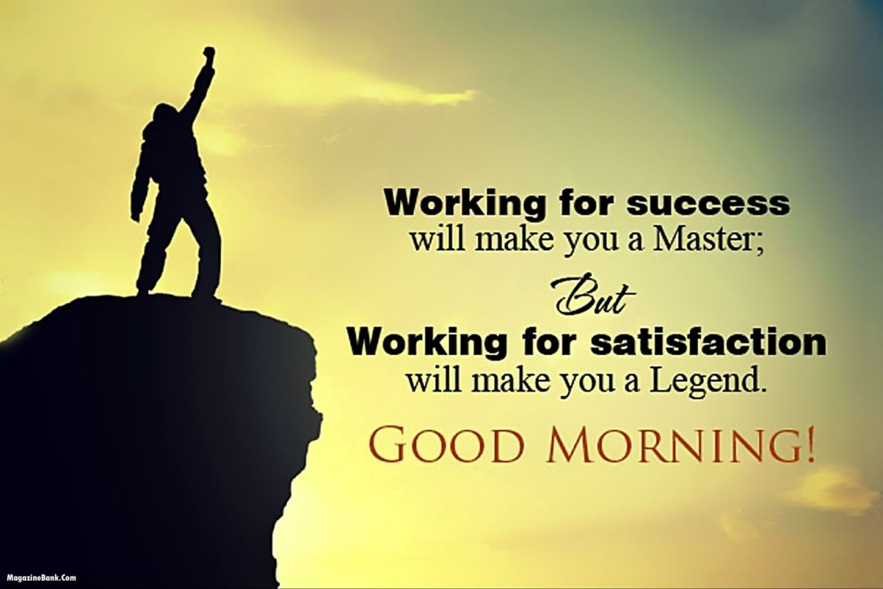 Success Good Morning Quotes Good Morning Inspirational Quotes Good Morning Wishes Quotes Morning Inspirational Quotes