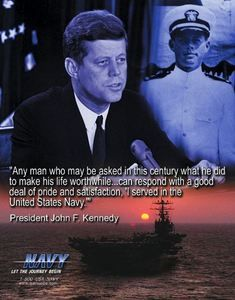 Image result for kennedy navy quote
