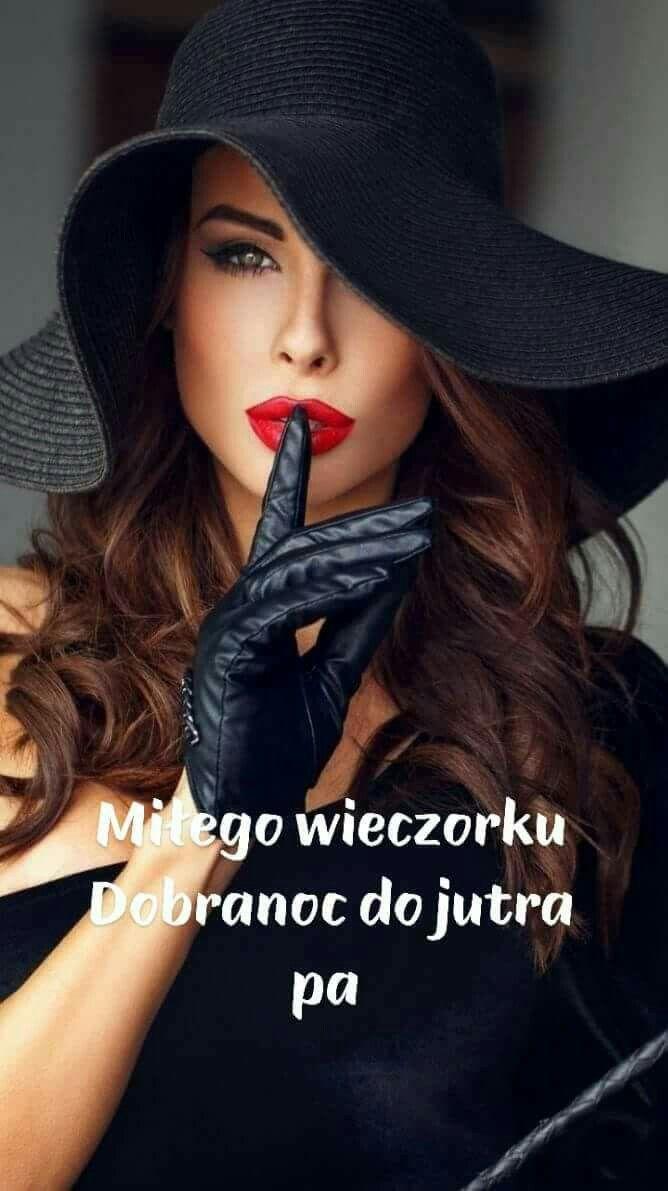 Pin by Marek Kamiński on DOBRANOC Dobranoc, Kobieta, Cytaty