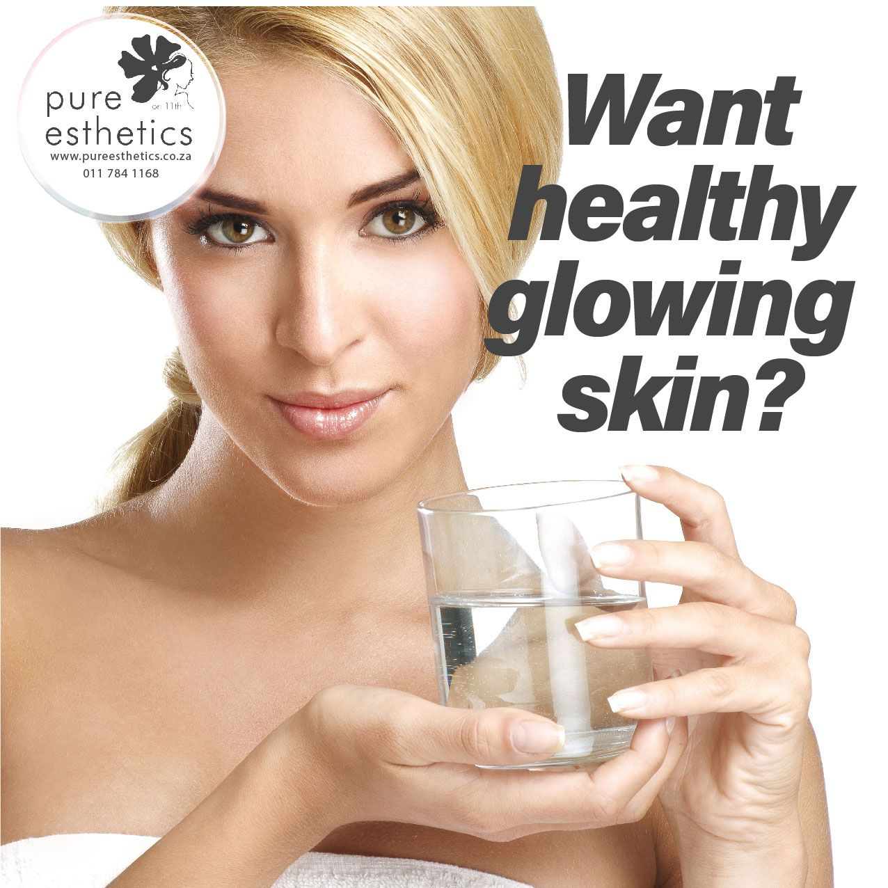 Drinking Water Is One Of The Best Things You Can Do To Keep Your Skin In Shape It Keeps Your Skin Moist And Th Healthy Glowing Skin Esthetics Pure Products