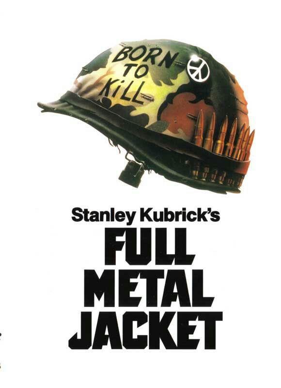 Full Metal Jacket Born To Kill Full Metal Jacket Stanley Kubrick Movie Posters