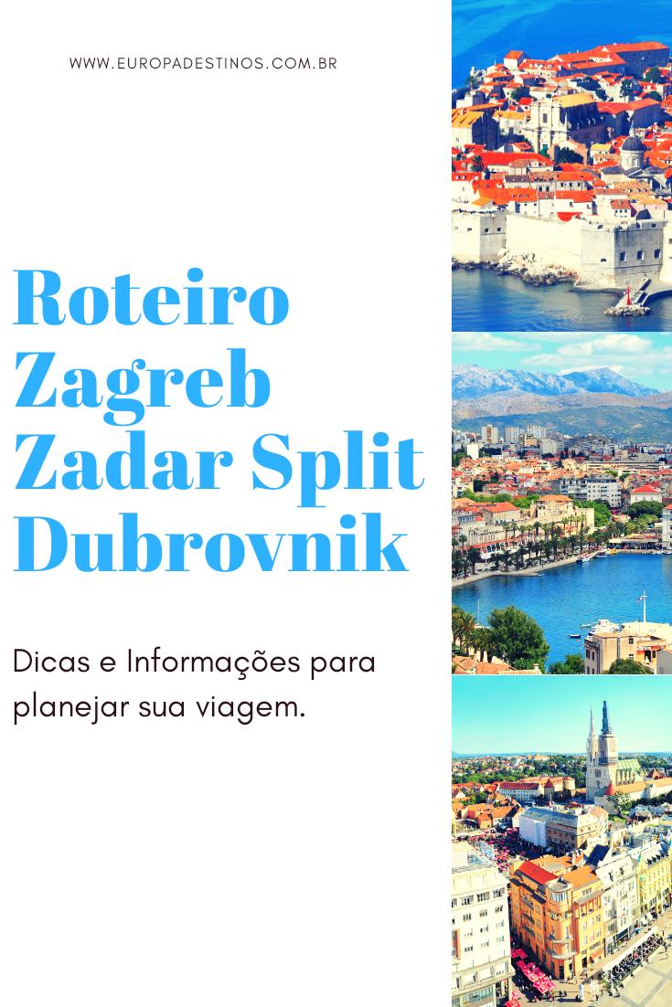 Zagreb Zadar Split Dubrovnik Zadar Dubrovnik Planejar Viagem