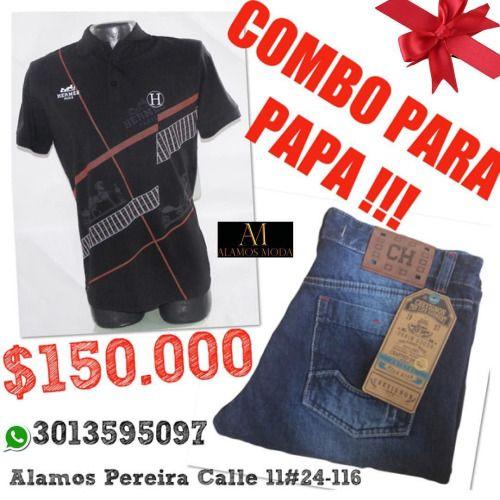SUPER COMBO PARA PAPA !!! Jean Chevignon mas Camiseta $150.000...