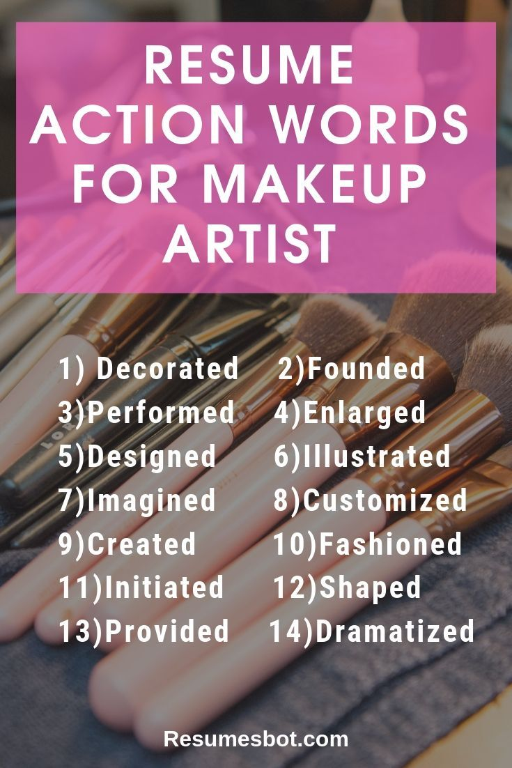 Makeup Artist Resume Samples and Tips [PDF+DOC Templates] 2019 - Resume, Makeup artist resume, Resume action words, Resume key words, Artist resume, Resume words - Want Your Makeup Artist Resume Example looks better  ⏩ Use ⚡ ATSfriendly Guide for writing an effective Makeup Artist Resume and free Examples in ✅ PDF ✅ MS Word Version