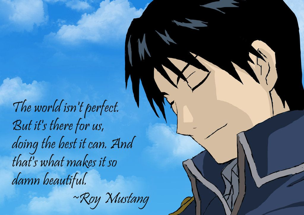 Fullmetal Alchemist Roy Mustang Quote Quotes And Poems