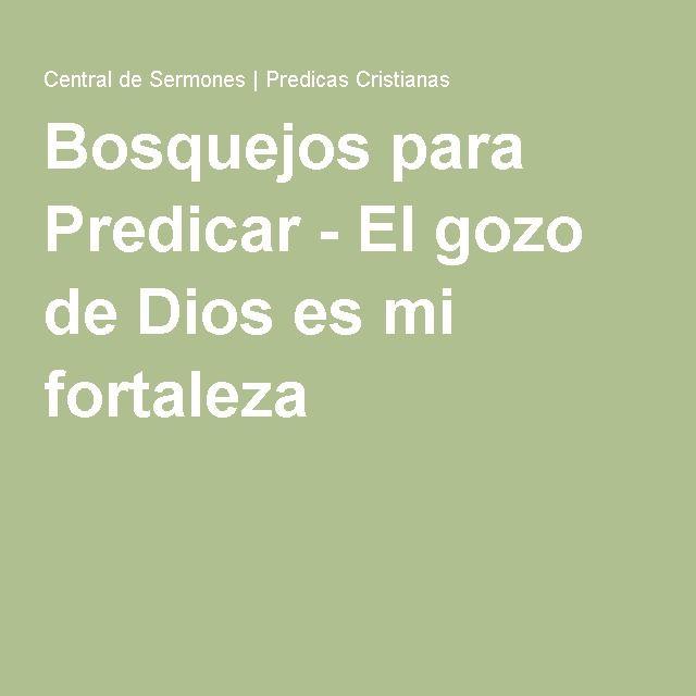 Bosquejos Para Predicar El Gozo De Dios Es Mi Fortaleza