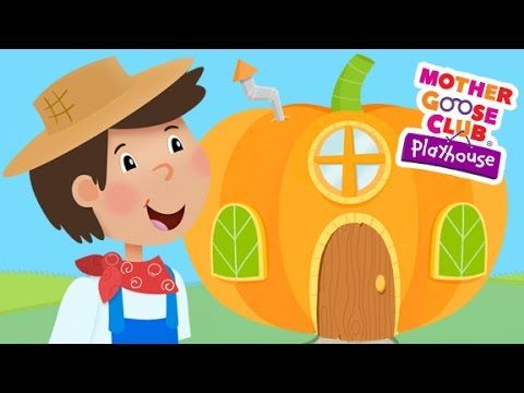 Peter, Peter, Pumpkin Eater | Mother Goose Club Playhouse Kids Song - YouTube