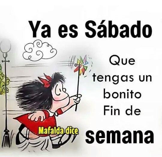 Buenos Dias Buenos Dias Feliz Sabado Chistes De Mafalda