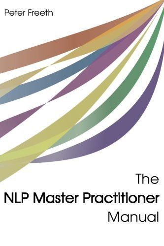 The NLP Master Practitioner Manual   Nlp, Life coaching ...