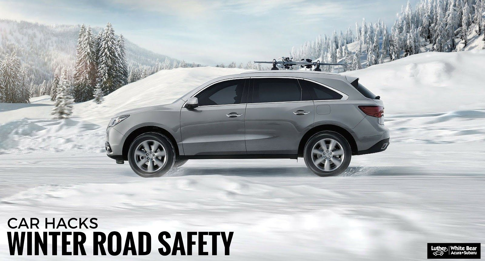 Winter Road Safety Tips And Car Hacks White Bear Acura - Acura dealers minneapolis