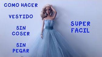 COMO HACER VESTIDO DE PRINCESA PARA barbie, monster high - YouTube