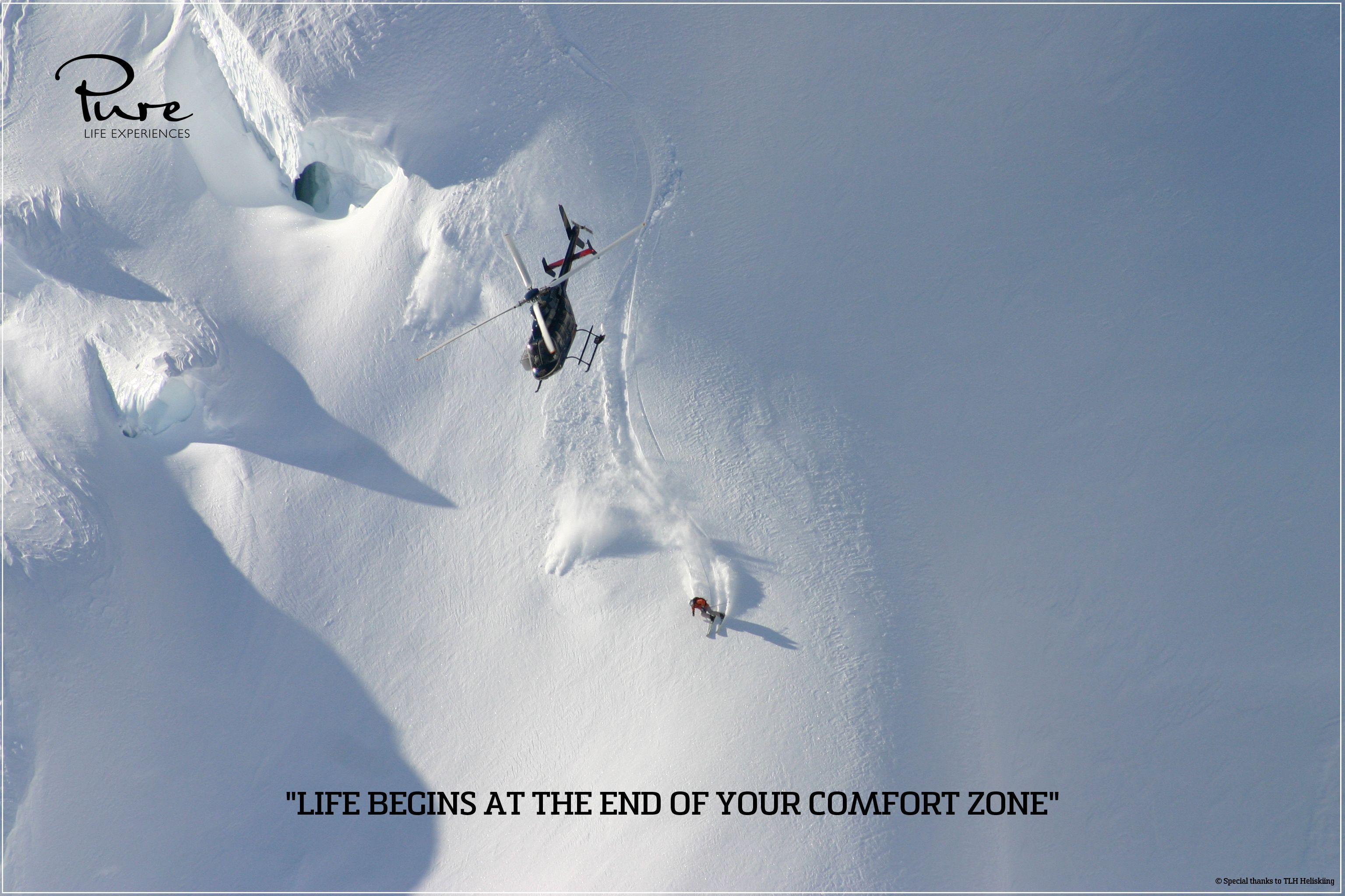 Life begins at the end of your comfort zone - photo from TLH Heliskiing