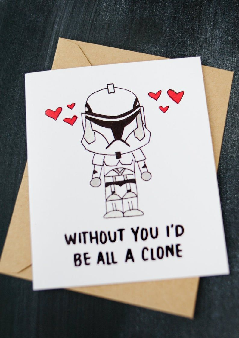 star wars valentine's day card  clone without you i'd