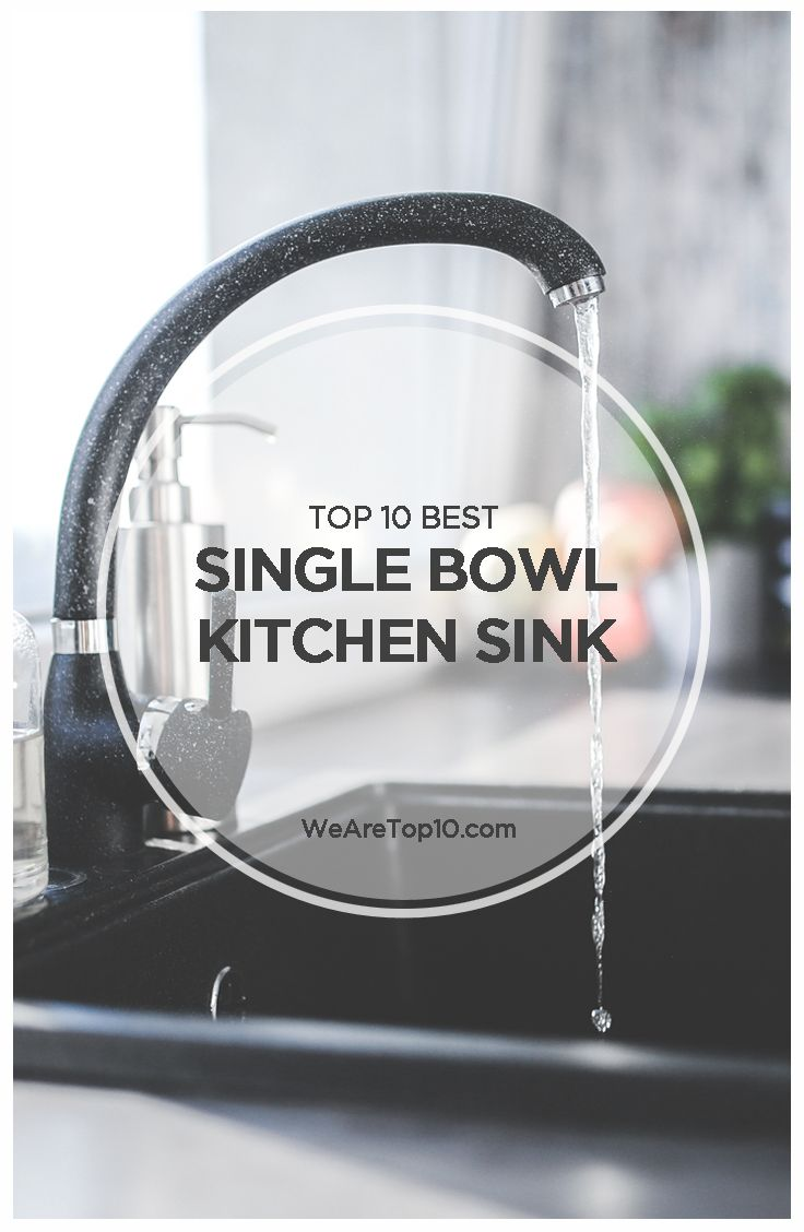 Top 10 Best Single Bowl Kitchen Sinks 2019 Reviews