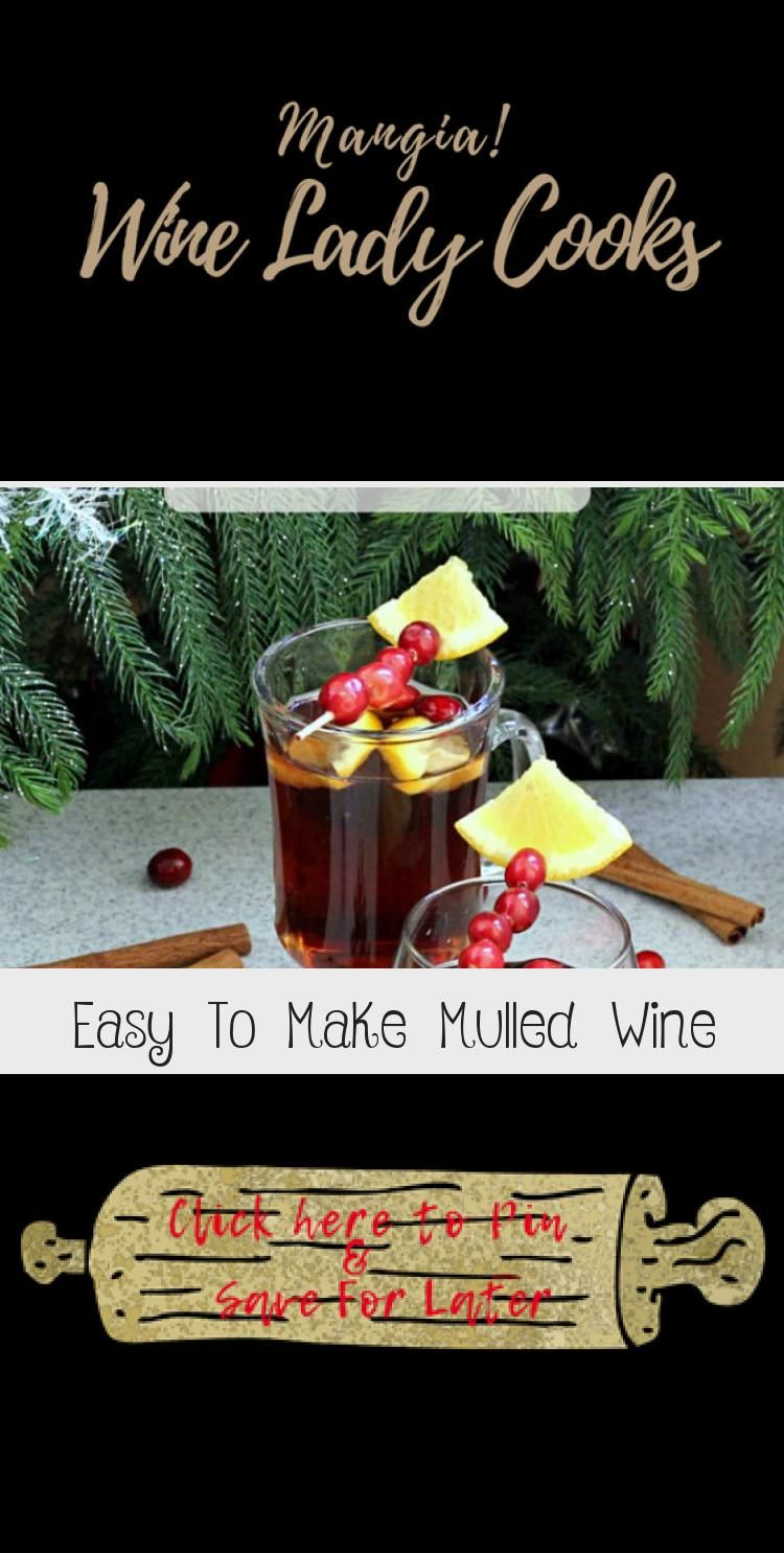 Easy to make Mulled Wine is a welcome drink to serve guests during the blustery Winter Holidays Click thru for easy recipe