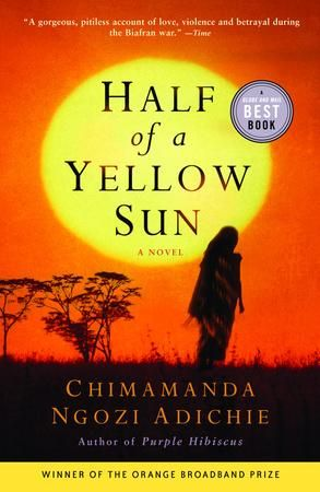 {WANT TO READ} Half of a Yellow Sun by Chimamanda Ngozi Adichie // a book I've been meaning to read