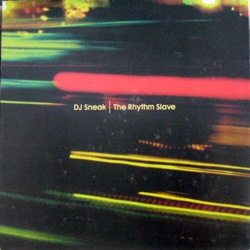DJ Sneak - The Rhythm Slave