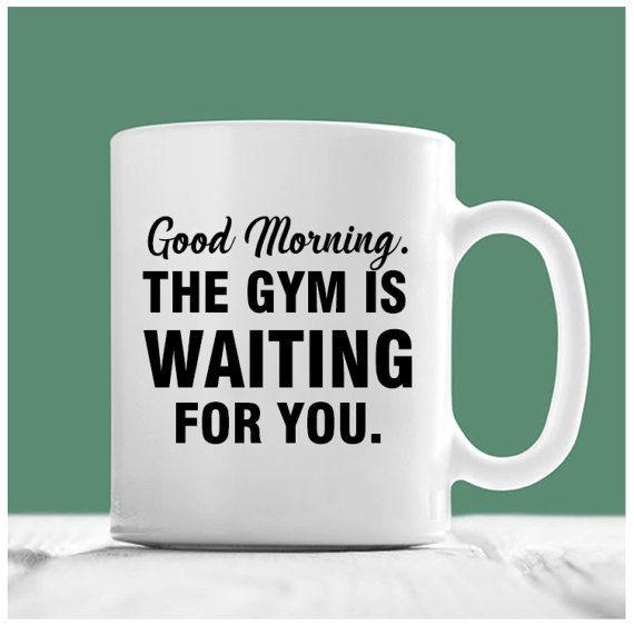 Good Morning Gym : Gym teacher mug good morning the is waiting for you