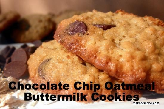 Chocolate Chip Oatmeal Buttermilk Cookies Recipe Makobi Scribe Recipe Buttermilk Cookies Favorite Cookie Recipe Cookie Recipes