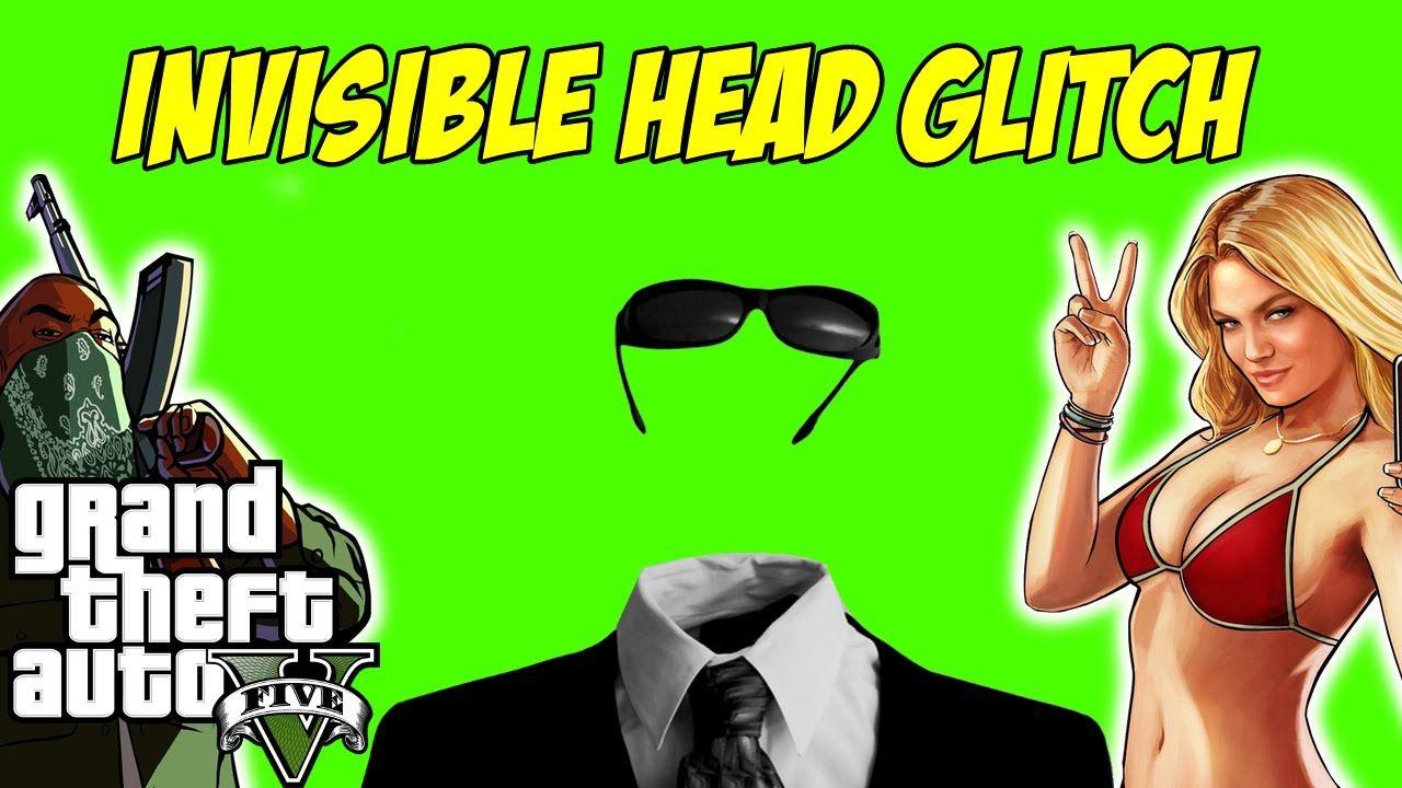 GTA 5 Invisible Head Glitch 1 26 (GTA 5 Online PS3, PS4