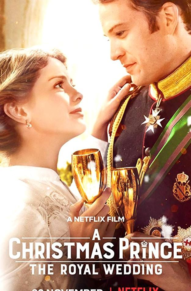 A Christmas Prince The Royal Wedding The wedding of the year is finally here! But will Amber and ...