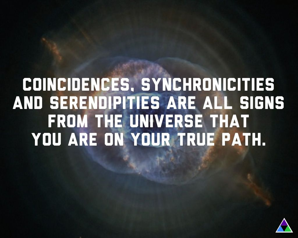 Coincidences, synchronicities and serendipities are all