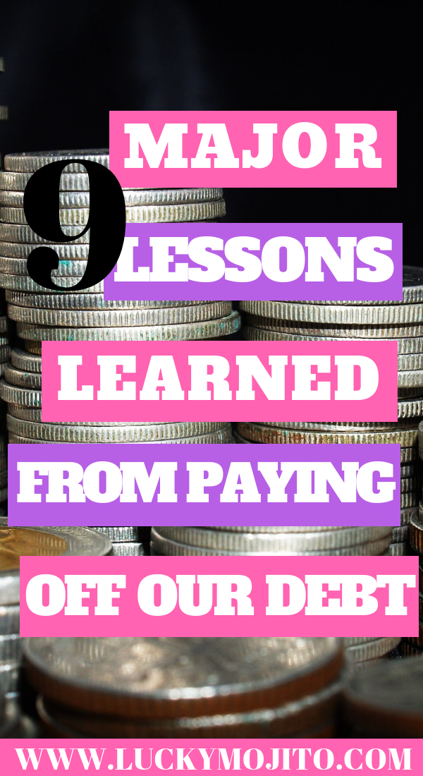 what i learned from paying off our debt  lucky mojito