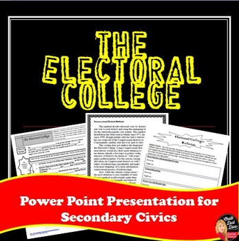In this engaging lecture and activity students will be able to discuss the Electoral College and different reform plans suggested. First they will complete a lecture-notes template while reviewing the important details of the history and function of the Electoral College in the creative power point.