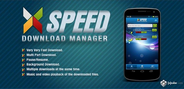 xSpeed] Download Manager: An Android Application that allows