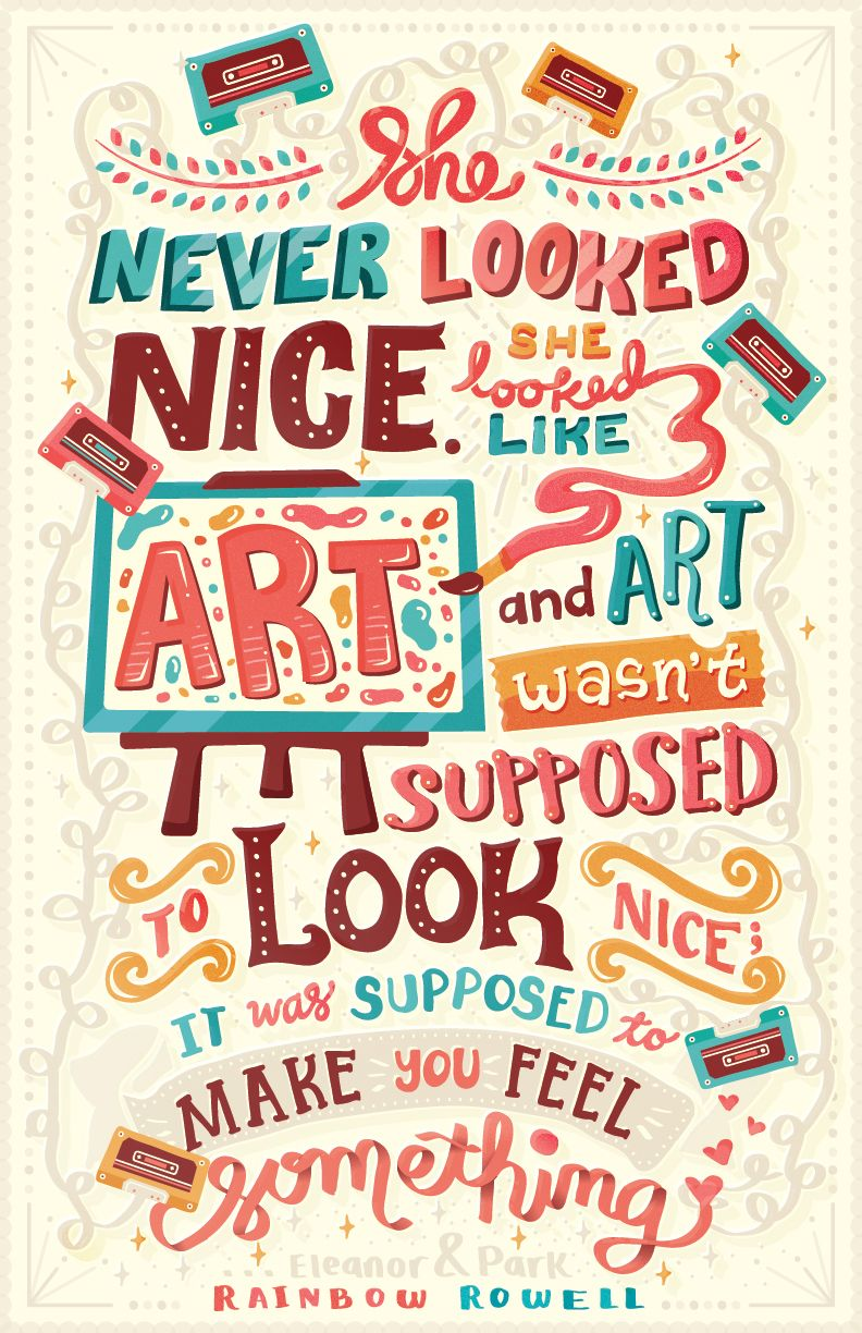 Make a poster design - She Looked Like Art Typography By Risa Rodil Via Behance Design Poster