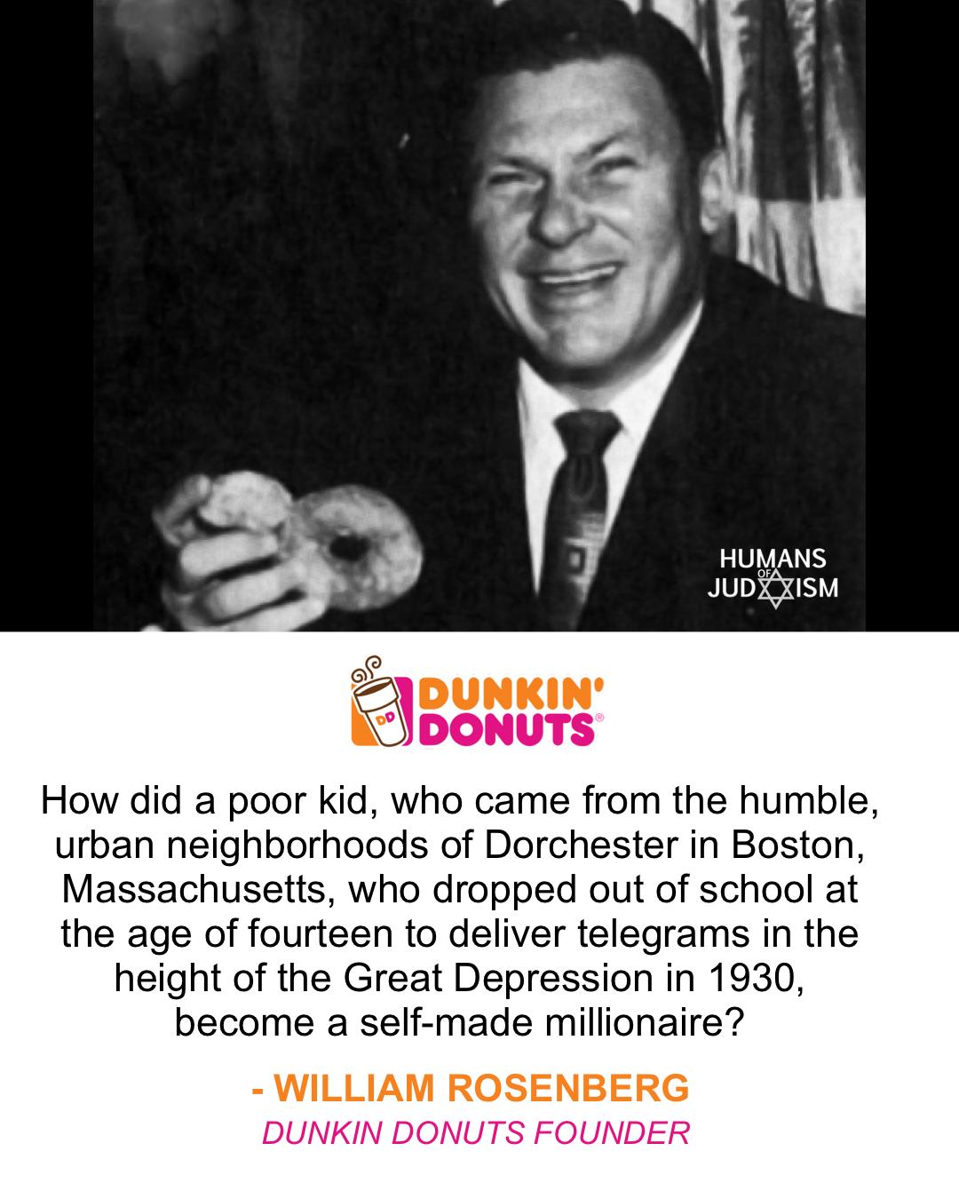 Meet William Rosenberg Founder Of Dunkin Donuts Dunkin Donuts Dunkin Williams