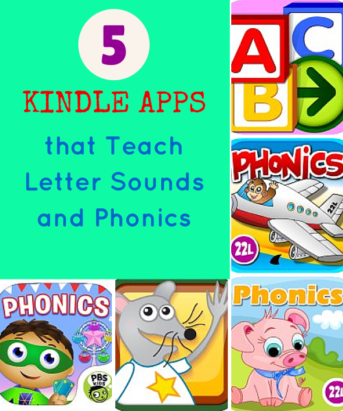 5 Kindle Apps That Teach Letter Sounds And Phonics Kids App Teaching Letters Phonics