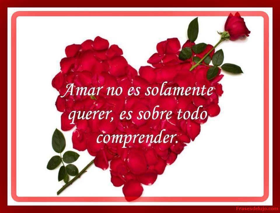 Imagen De Corazon Con Rosas Y Frases De Amor Frases De Amor Love