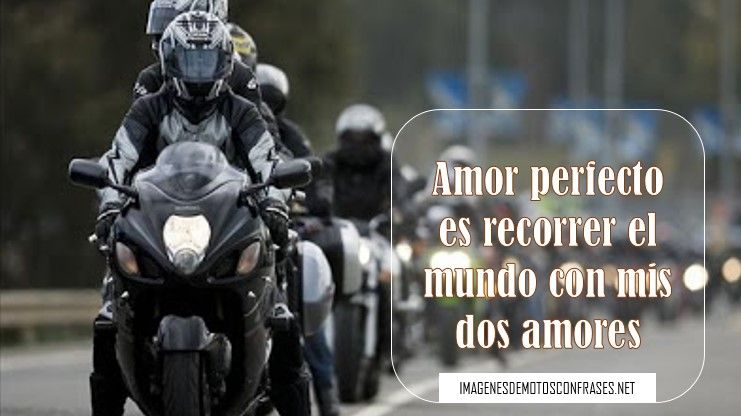 Imagenes De Moteros Con Frases De Amor Moto Pinterest Biker