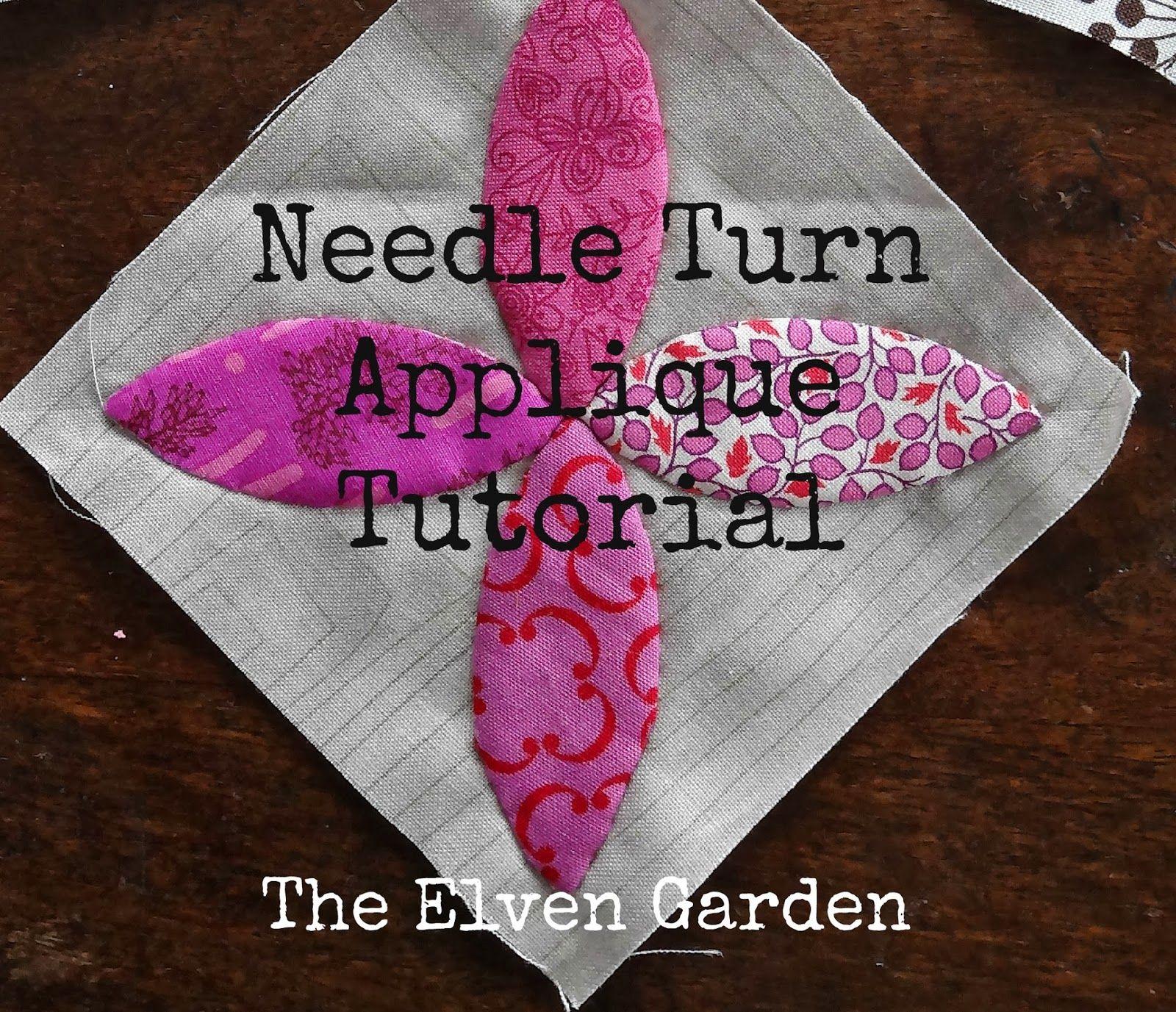 The Elven Garden: Needle Turn Applique {Tutorial}