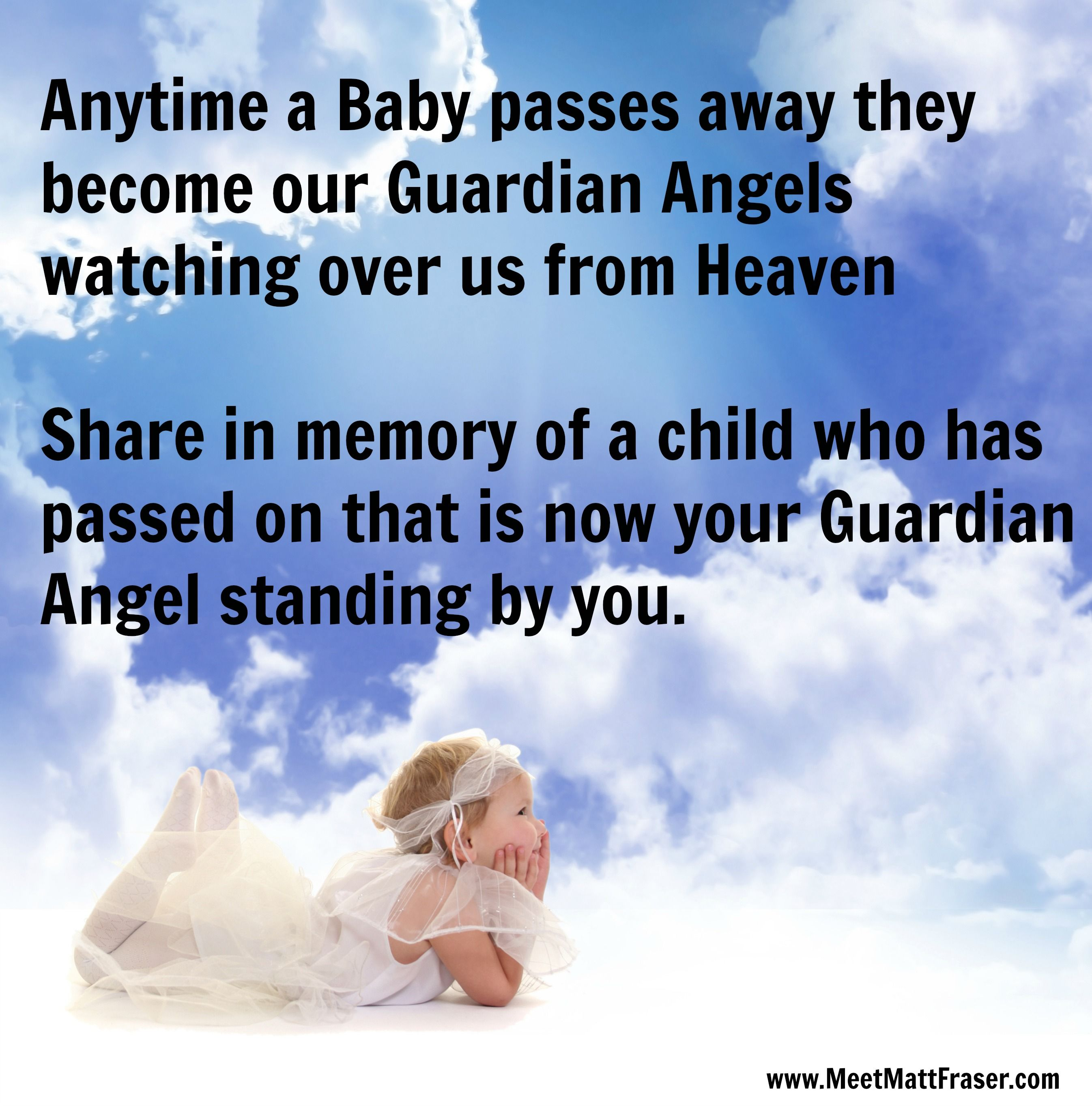 Baby Guardian Angel Quotes: Anytime A Baby Passes Away They Become Our Guardian Angels