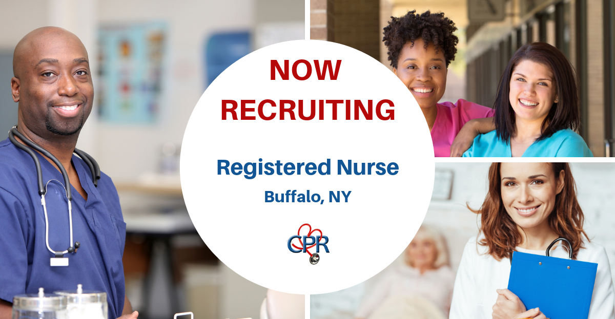 Recruiting A Rn For Buffalo New York Apply Online Www Cpr Inc Com Rn Nurse Cprjobs Nursejobs Nursing Jobs Healthcare Administration Healthcare Companies