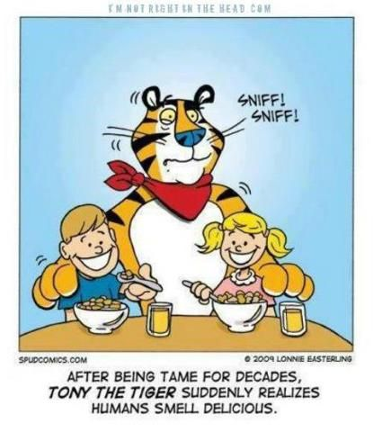 Tony The Tiger With Images Funny Cartoons Funny Pictures Funny Memes