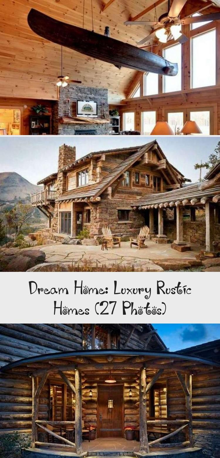 Dream Home Luxury Rustic Homes 27 Photos Rustic House Dream House Simple House