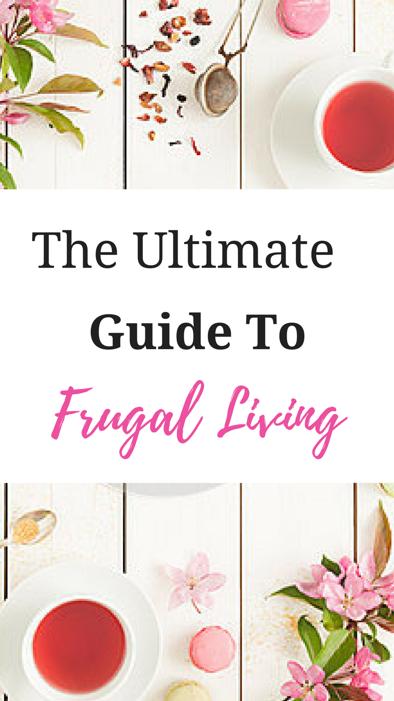 THE ULTIMATE GUIDE TO FRUGAL LIVING: A FRUGALITY LIFESTYLE GUIDE FOR BEGINNERS