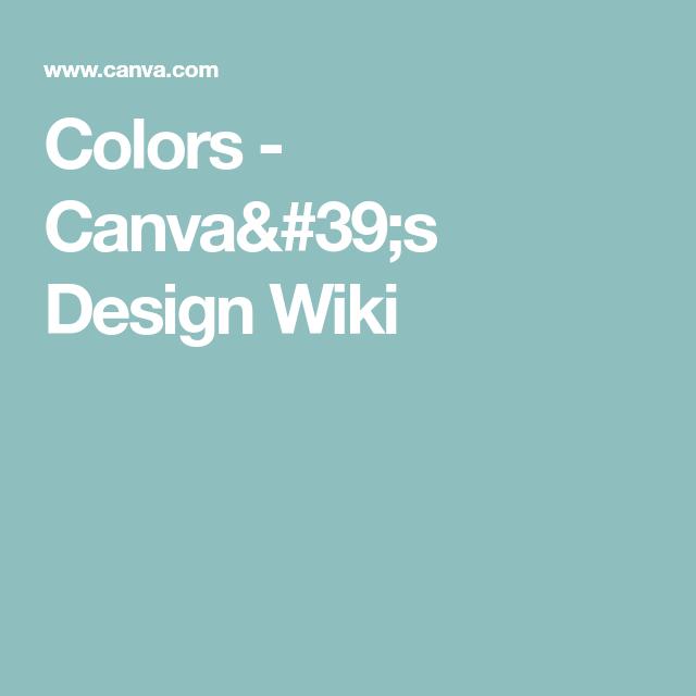 Colors Canva S Design Wiki Create Colour Pinterest Find Color