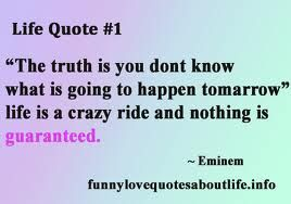 Google Image Result for http://funnylovequotesaboutlife.info/wp-content/uploads/2012/04/life-quote-1.png