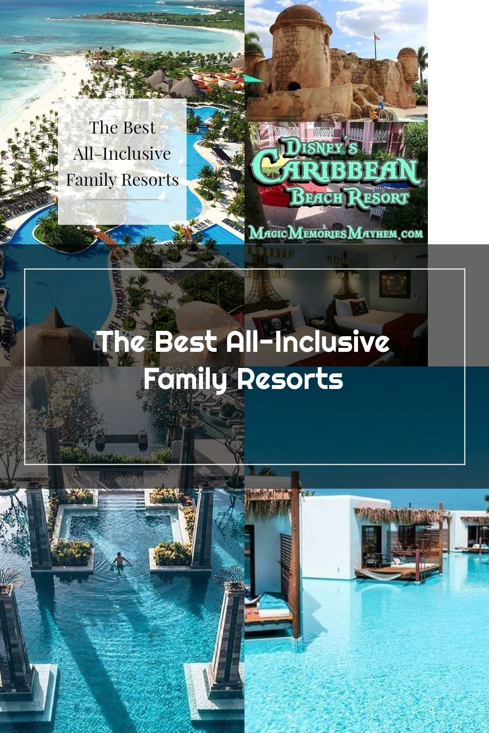 The Best All Inclusive Family Resorts Some Of The Greatest Values For Families Can Be Foun In 2020 Caribbean Beach Resort Family Resorts All Inclusive Family Resorts