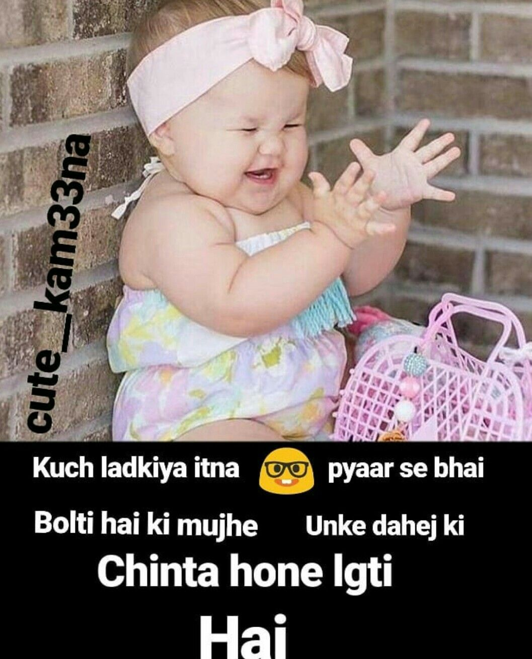Pin By Salquien Naziya On Naaz Funny Girl Quotes Cute Baby Quotes Girl Humor